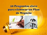 10 preguntas clave para elaborar un plan de negocios